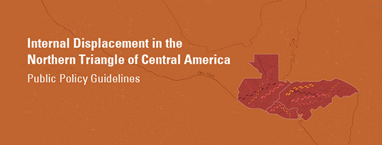 Internal Displacement in the NorthernTriangle of Central America